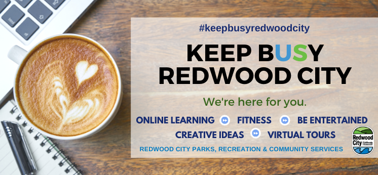 Keep Busy Redwood City!
